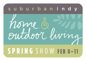 2018 Suburban Indy Home and Outdoor Living Spring Show